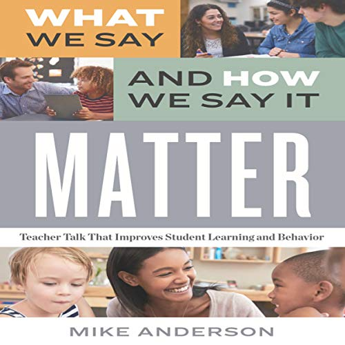 What We Say and How We Say It Matter cover art