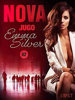 Nova 2: Jugo de Emma Silver