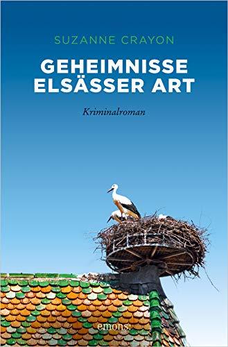 Geheimnisse Elsässer Art: Kriminalroman (Jean Paul Rapp)