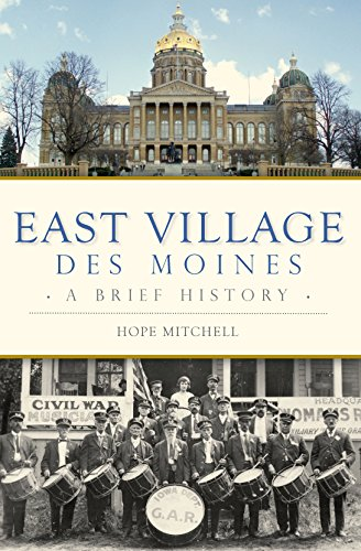 East Village, Des Moines: A Brief History (English Edition)