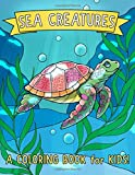 Sea Creatures: A Coloring Book for Kids!