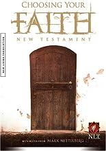 Choosing Your Faith New Testament NLT