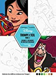 Coloriages mystères Disney trompe l'oeil tome 2: Coloriez et découvrez un nouveau personnage