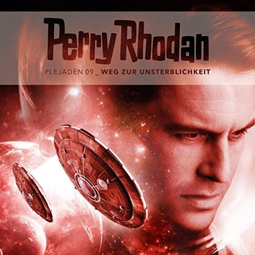 Weg zur Unsterblichkeit (Perry Rhodan - Plejaden 9) Titelbild