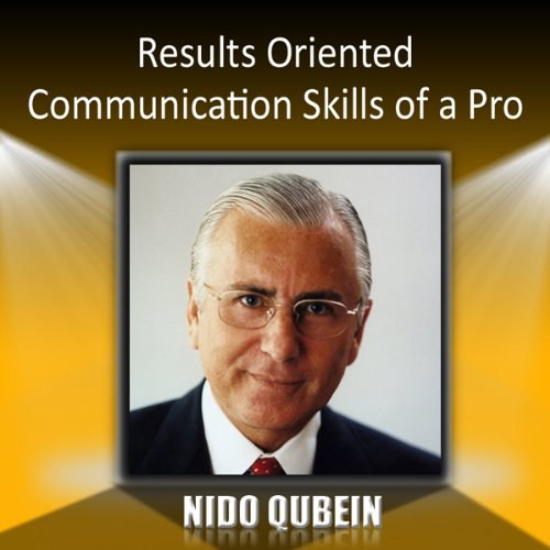 Results Oriented Communication Skills of a Pro audiobook cover art