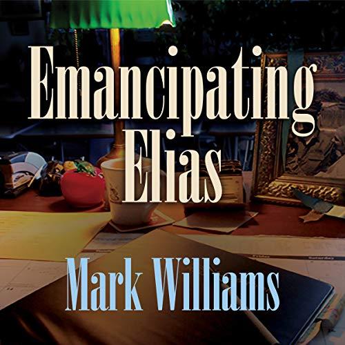 Emancipating Elias audiobook cover art