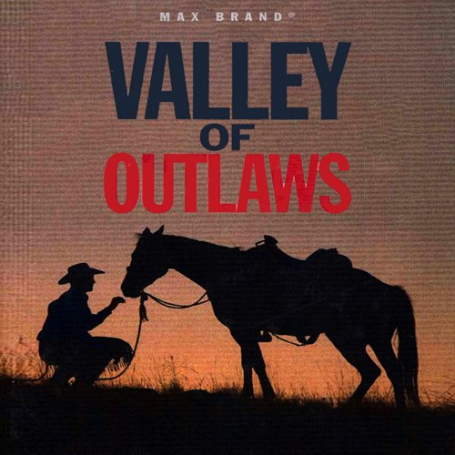 Valley of Outlaws audiobook cover art