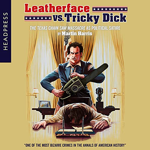 Leatherface vs. Tricky Dick cover art