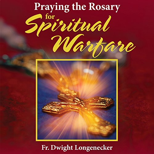 Praying the Rosary for Spiritual Warfare audiobook cover art