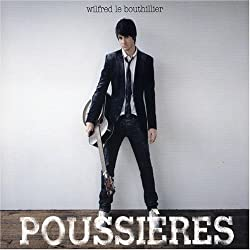 Poussieres by Wilfred Le Bouthillier