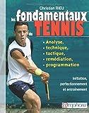 Les fondamentaux du tennis
