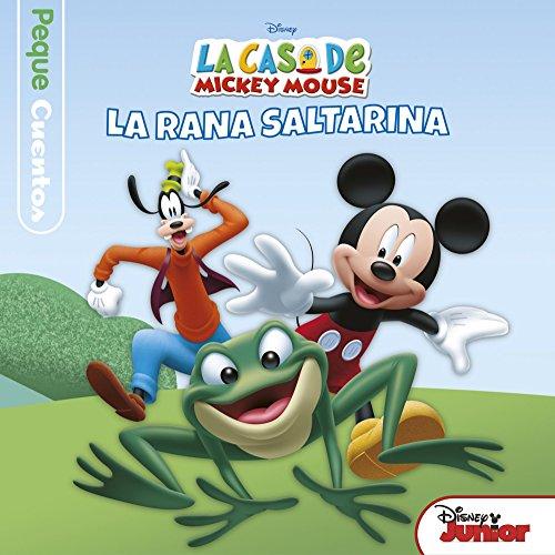 La casa de Mickey Mouse. Pequecuentos. La rana saltarina (Disney. Mickey)