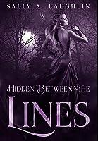 Hidden Between The Lines: Premium Hardcover Edition
