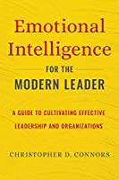 Emotional Intelligence for the Modern Leader Front Cover