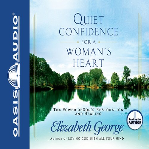 Quiet Confidence for a Woman's Heart audiobook cover art