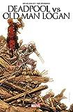 Deadpool Vs. Old Man Logan - Le clown et le vieux (2017) - Format Kindle - 9,99 €