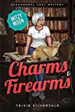 Charms and Firearms: Paranormal Cozy Mystery (Mitzy Moon Mysteries Book 5)