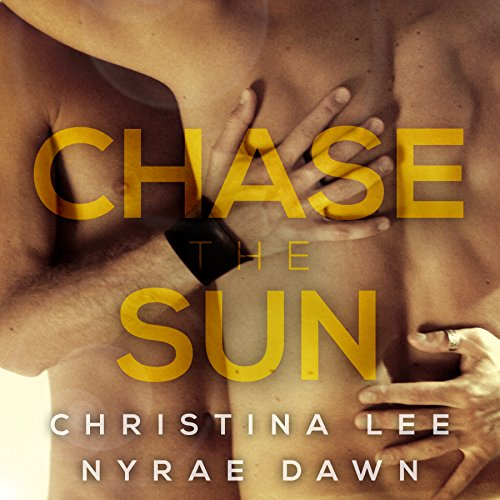 Chase the Sun audiobook cover art