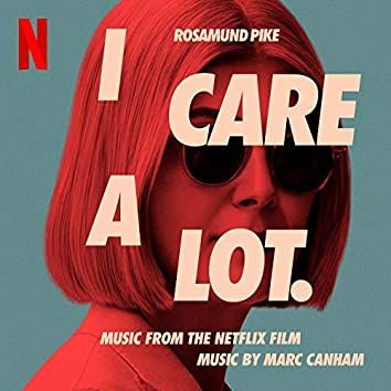 I Care a Lot (Music from the Netflix Film)