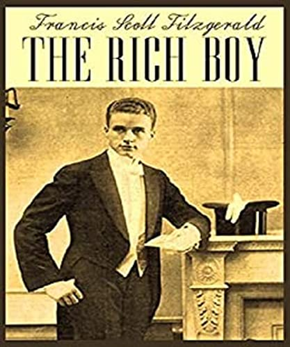 The Rich Boy by Francis Scott Fitzgerald (illustrated) (English Edition)