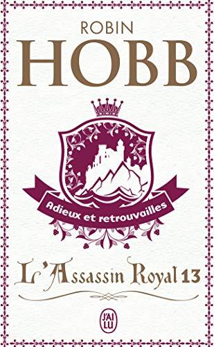 L'Assassin royal (Tome 13-Adieux et retrouvailles)