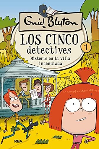 Los cinco detectives 1. Misterio en la villa incendiada: 001 (Inolvidables)