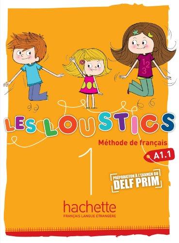 Les Loustics 1 - Livre de L´Eleve: Les Loustics 1: Livre de l'Élève: Vol. 1
