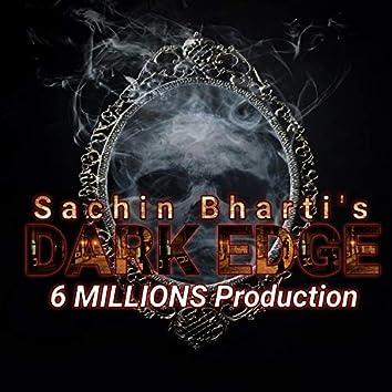 Dark Edge (feat. Sachin Bharti)