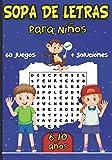 SOPA DE LETRAS: Para Niños 6-10 años | Juegos Educativo | 60 Puzzle- 600 Palabras- 8 temas |Para las vacaciones o el tiempo libre | idea del regalo