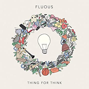 Thing for Think - EP