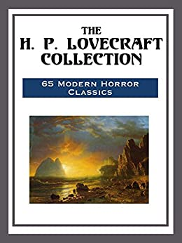 The H. P. Lovecraft Collection by [H. P. Lovecraft]
