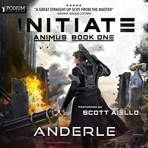 Initiate     Animus, Book 1              By:                                                                                                                                 Joshua Anderle,                                                                                        Michael Anderle                               Narrated by:                                                                                                                                 Scott Aiello                      Length: 9 hrs and 13 mins     138 ratings     Overall 4.7
