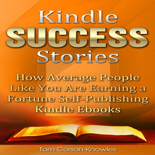 Kindle Success Stories audiobook cover art