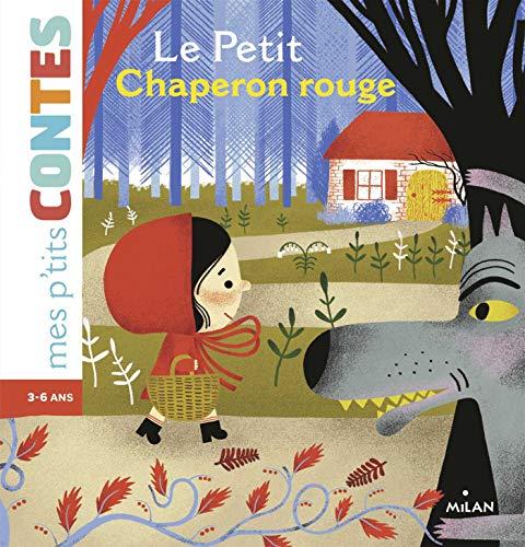 Mes p'tits contes/Mes p'tits mythes: Le petit chaperon rouge