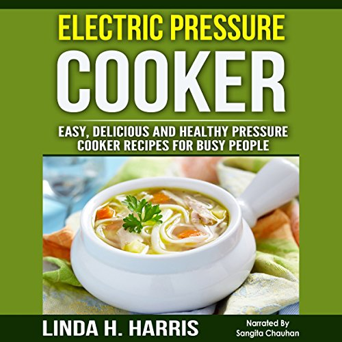 Electric Pressure Cooker audiobook cover art