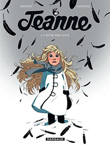 Jeanne, Tome 2 : L'hiver sera doux