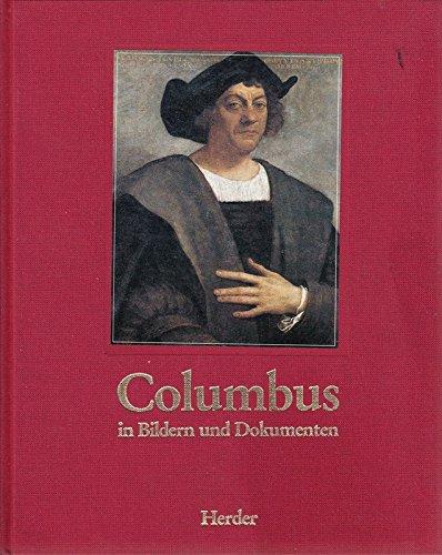 Columbus in Bildern und Dokumenten