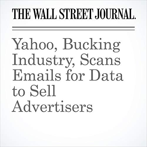 Yahoo, Bucking Industry, Scans Emails for Data to Sell Advertisers copertina