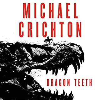 Dragon Teeth audiobook cover art