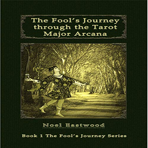 The Fool's Journey Through the Tarot Major Arcana audiobook cover art
