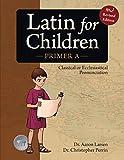 Latin for Children: Primer A Text