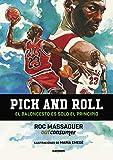 Pick and roll. El baloncesto es solo el principio (Random Cómics)