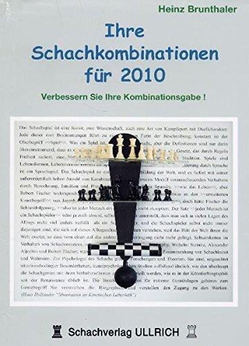 Ihre Schachkombinationen für 2010: Verbessern Sie Ihre Kombinationsgabe