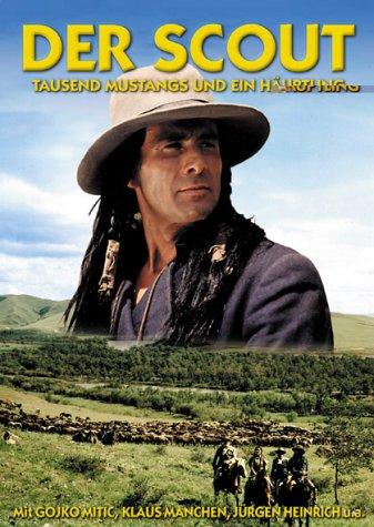 Der Scout. Tausend Mustangs und ein Häuptling