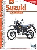 Suzuki DR 650: Handbuch fr Pflege, Wartung und Reparatur (Reparaturanleitungen)