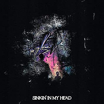 Sinkin' in My Head