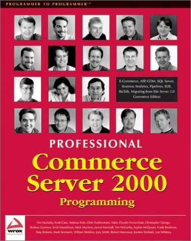 Professional Commerce Server 2000 By Huckaby Tim Case Scott Eide Andreas Featherstone Chri 2001 Paperback