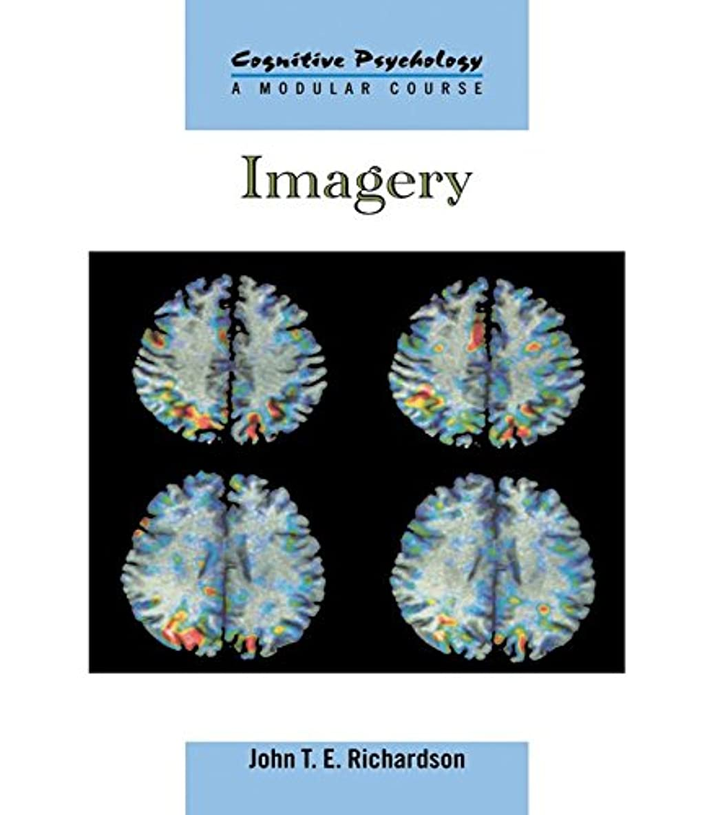 受け継ぐ提案する悪行Imagery (Cognitive Psychology, Modular Course) (English Edition)