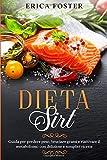 Photo Gallery dieta sirt: guida per perdere peso, bruciare grassi riattivare il metabolismo con deliziose e semplici ricette