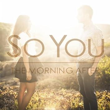 So You